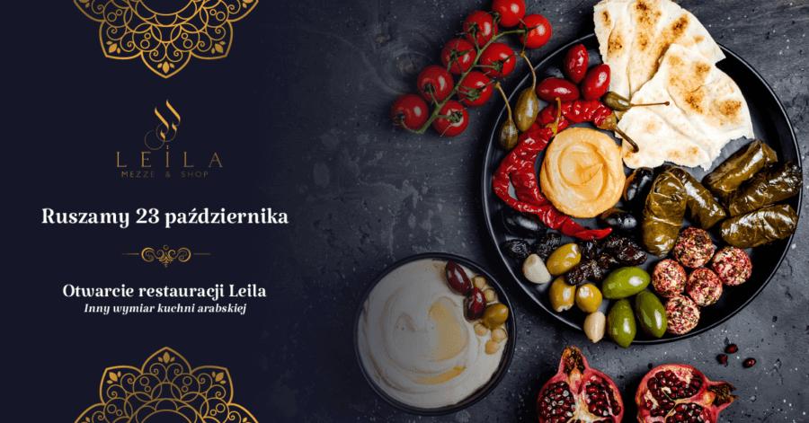 Otwarcie Restauracja Leila już 23 październik !!!
