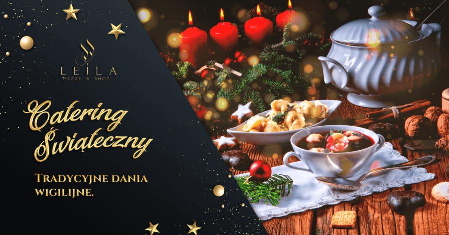 Catering świąteczny – tradycyjne dania kuchni polskiej